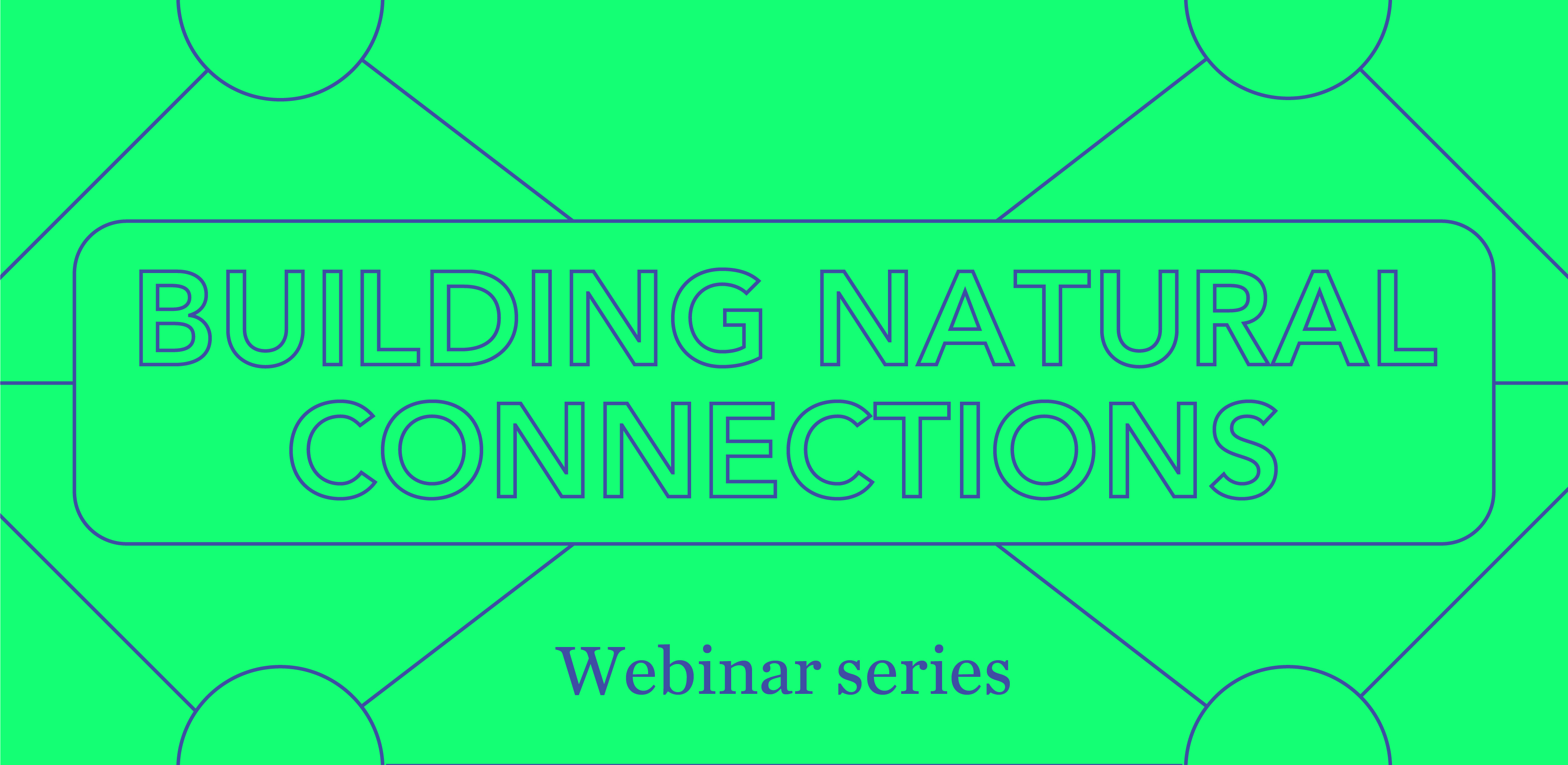 Building natural connections
