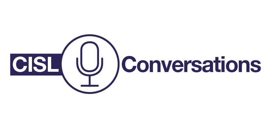 CISL Conversations
