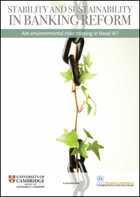 This report aims to trigger a deeper reflection amongst financial policymakers and regulators concerning the relevance of systemic environmental risks to banking sector stability. Published by the Cambridge Institute for Sustainability Leadership.