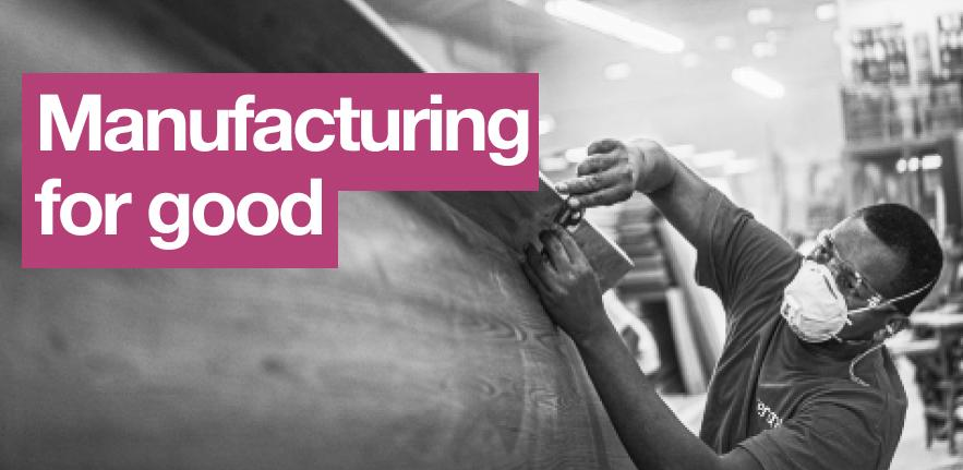 Manufacturing for good